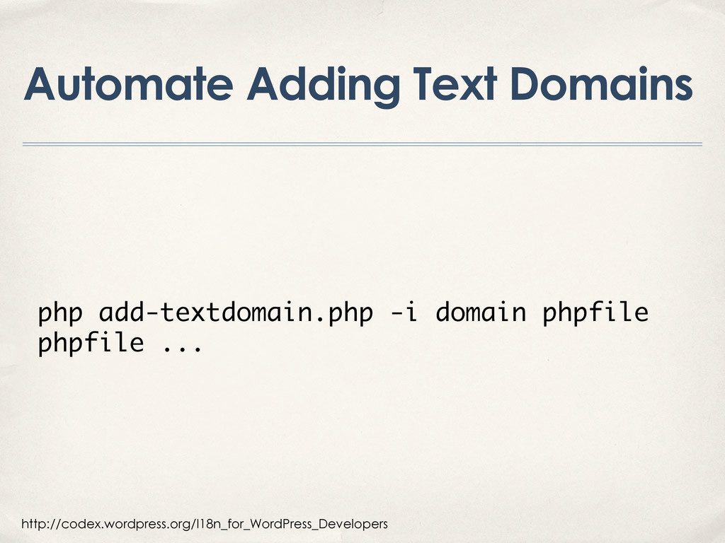 Automate Adding Text Domains http://codex.wordp...