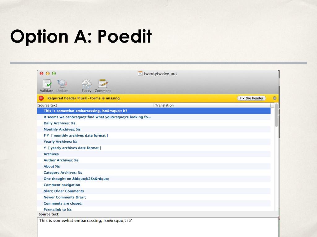 Option A: Poedit