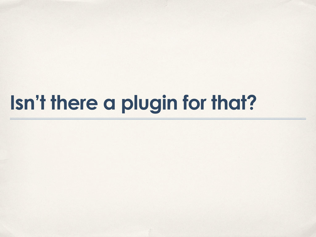 Isn't there a plugin for that?