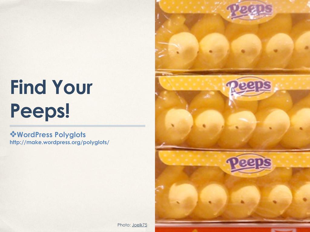 Find Your Peeps! ❖WordPress Polyglots http://ma...