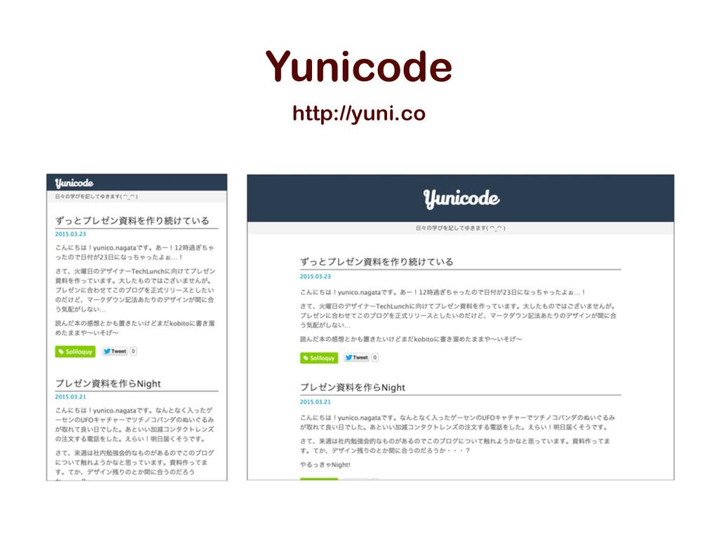 http://yuni.co Yunicode