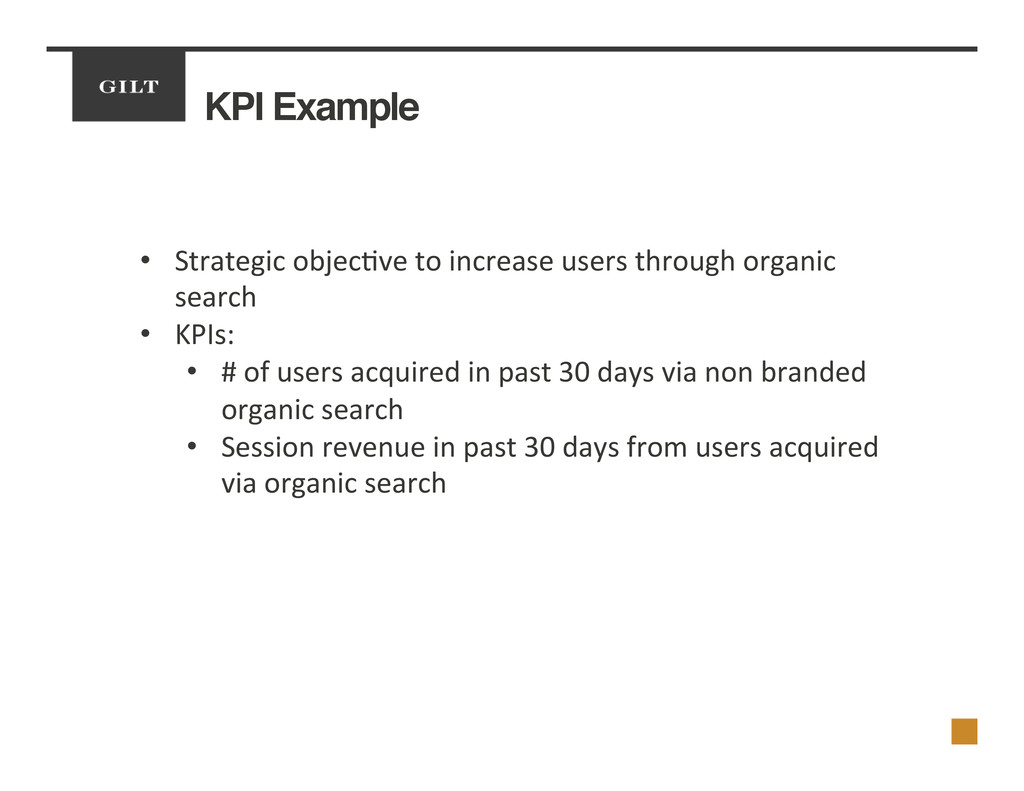KPI Example! •  Strategic	