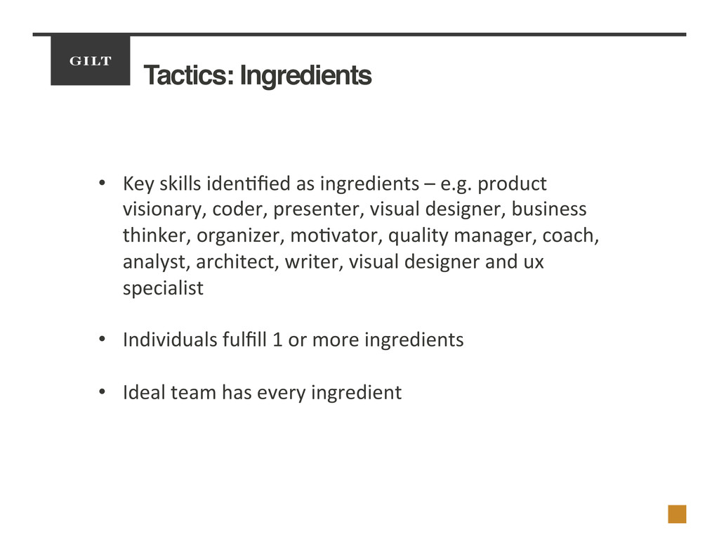Tactics: Ingredients! •  Key	
