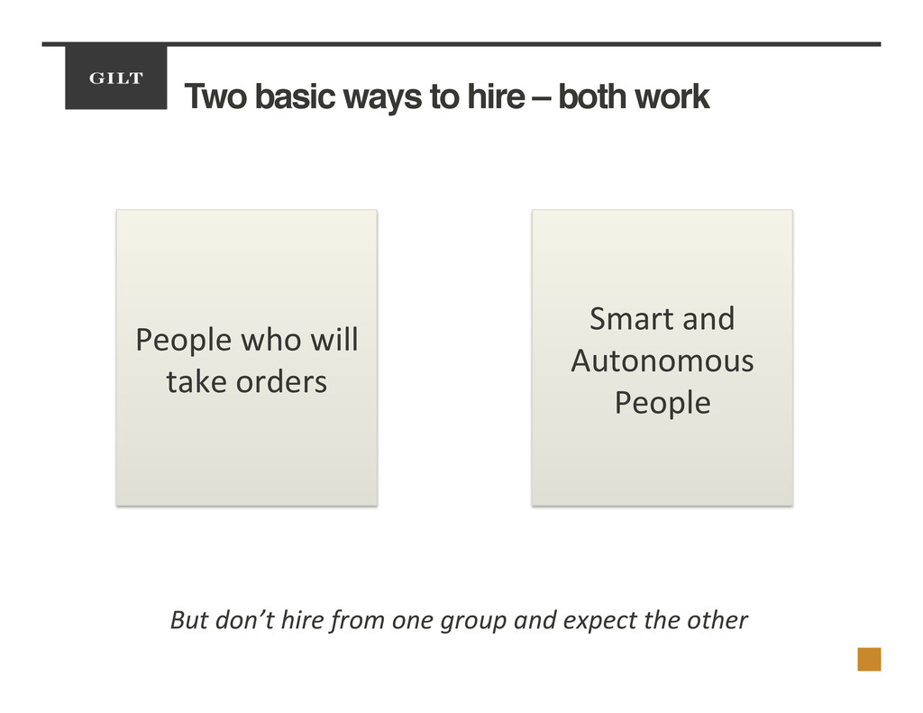 Two basic ways to hire – both work! People	