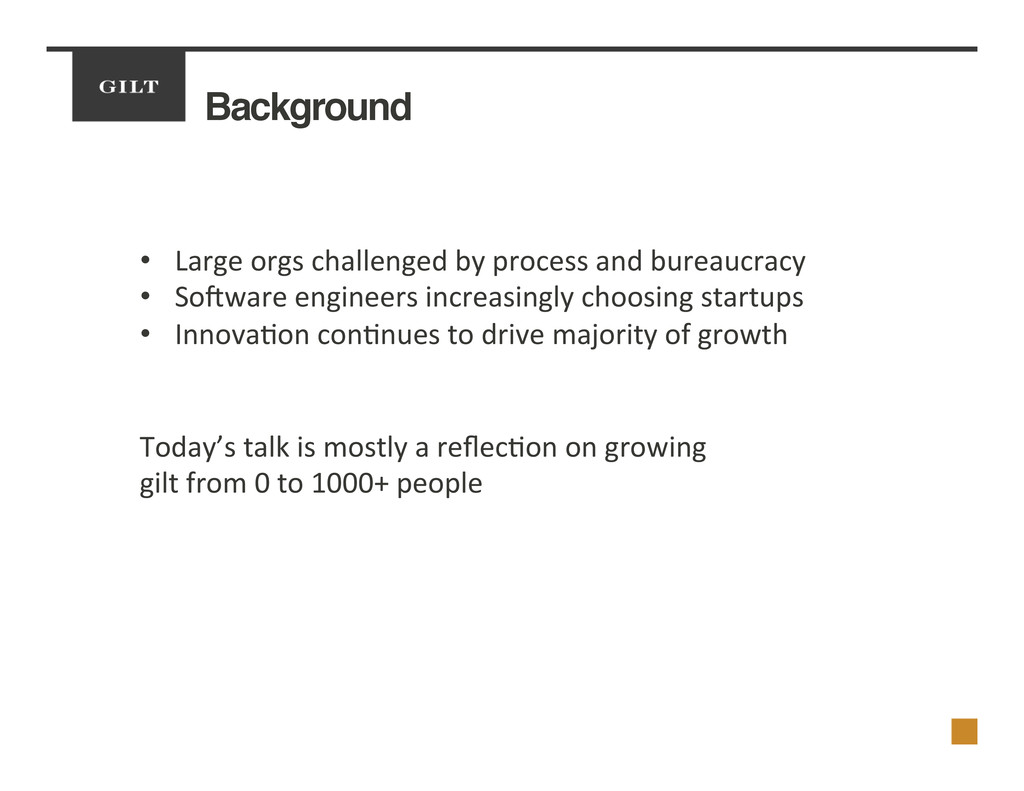 Background! •  Large	