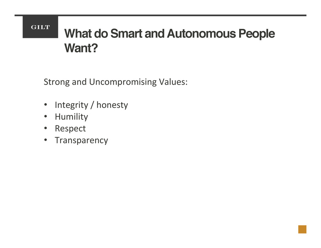 What do Smart and Autonomous People Want?! Stro...