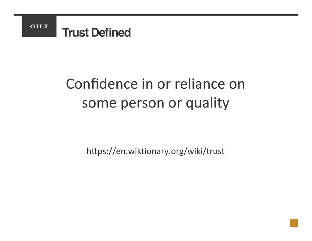 Trust Defined! Confidence	