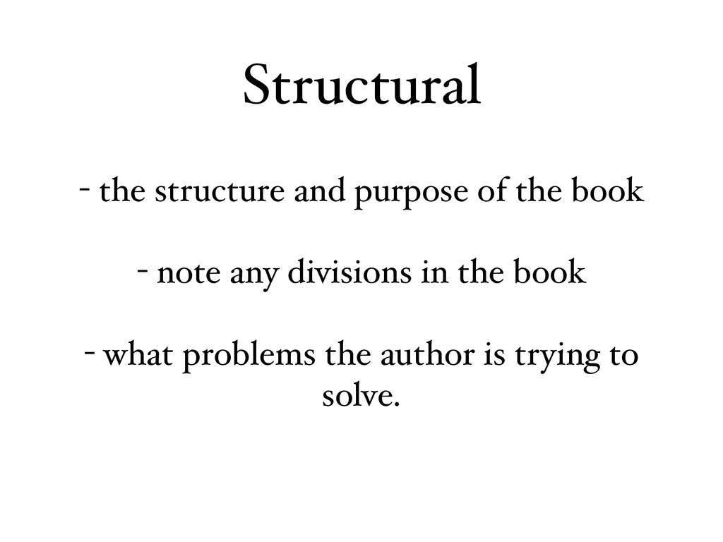 - the structure and purpose of the book - note ...