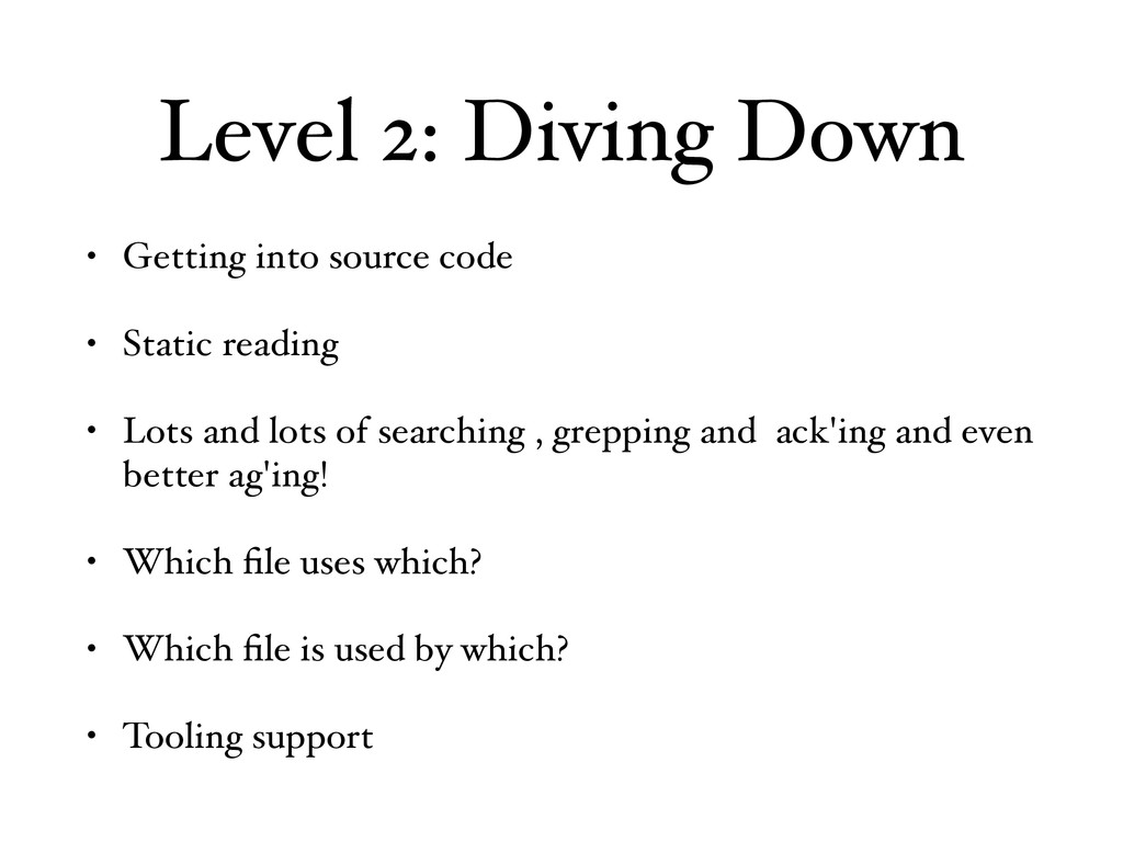 Level 2: Diving Down • Getting into source code...