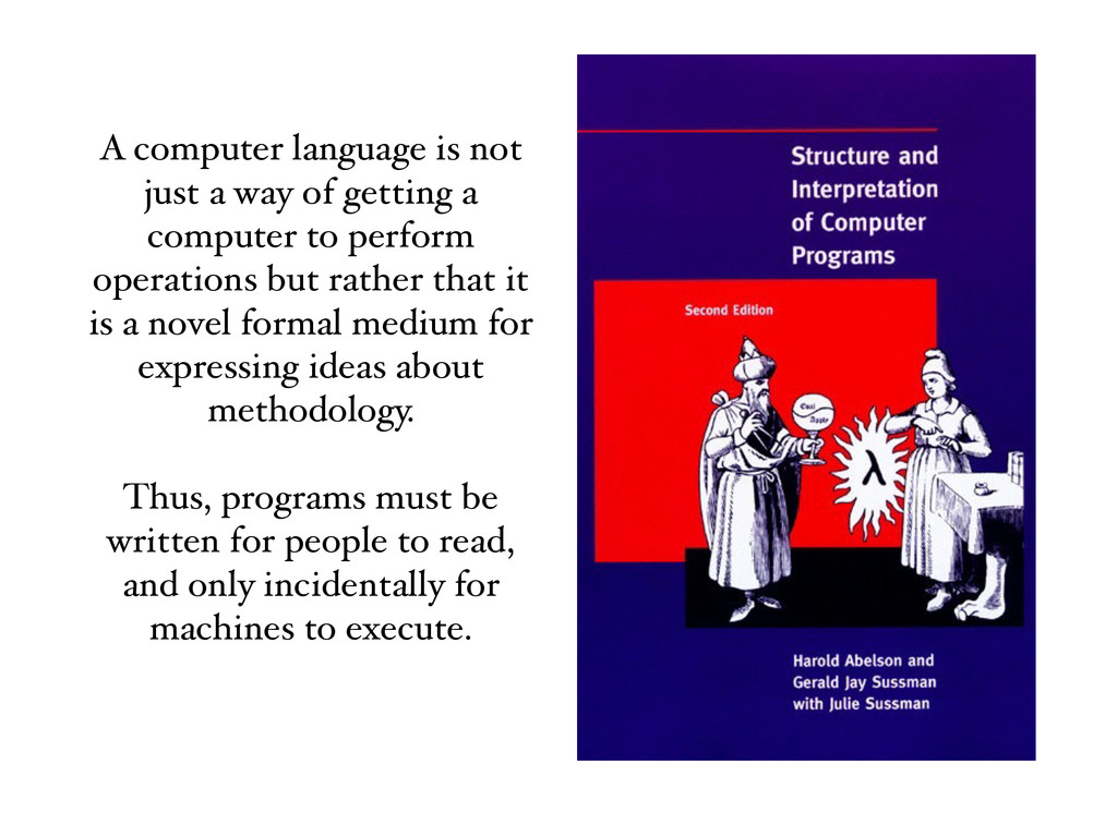 A computer language is not just a way of gettin...