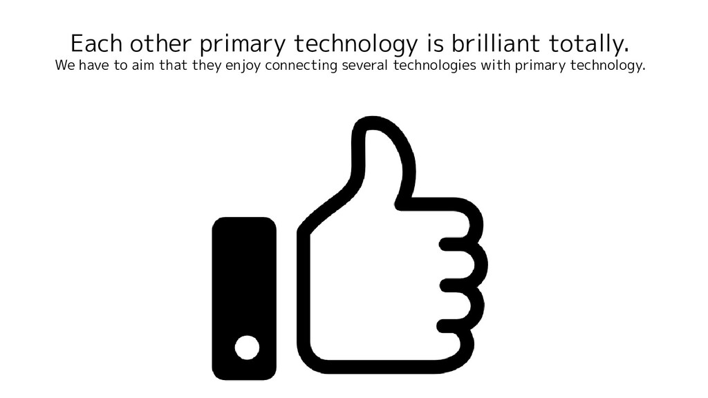 Each other primary technology is brilliant tota...