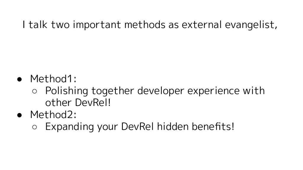 I talk two important methods as external evange...