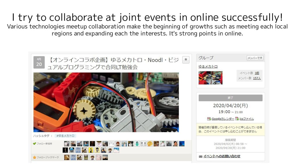 I try to collaborate at joint events in online ...