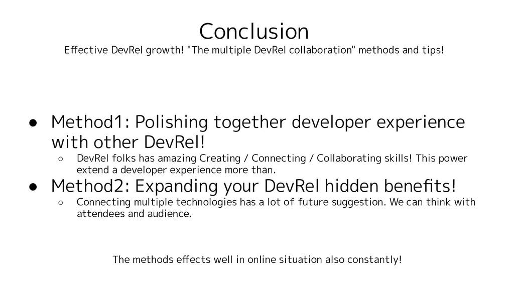 """Conclusion Effective DevRel growth! """"The multipl..."""