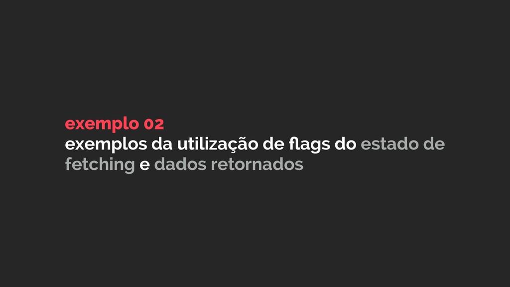 exemplo 02 exemplos da utilização de flags do es...