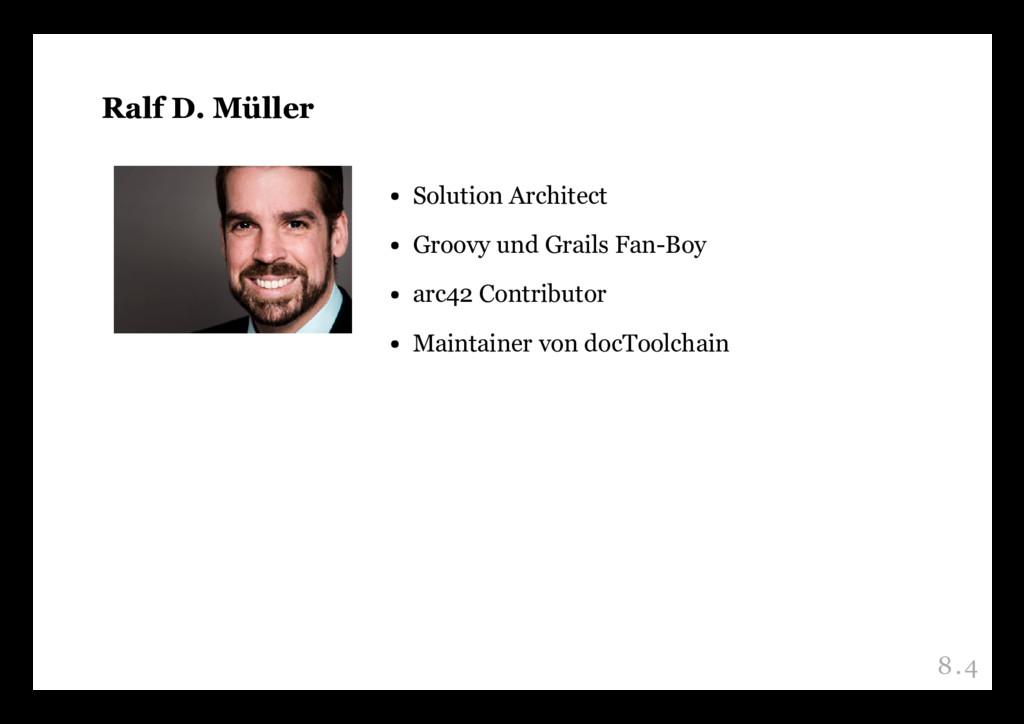 Ralf D. Müller Ralf D. Müller Solution Architec...
