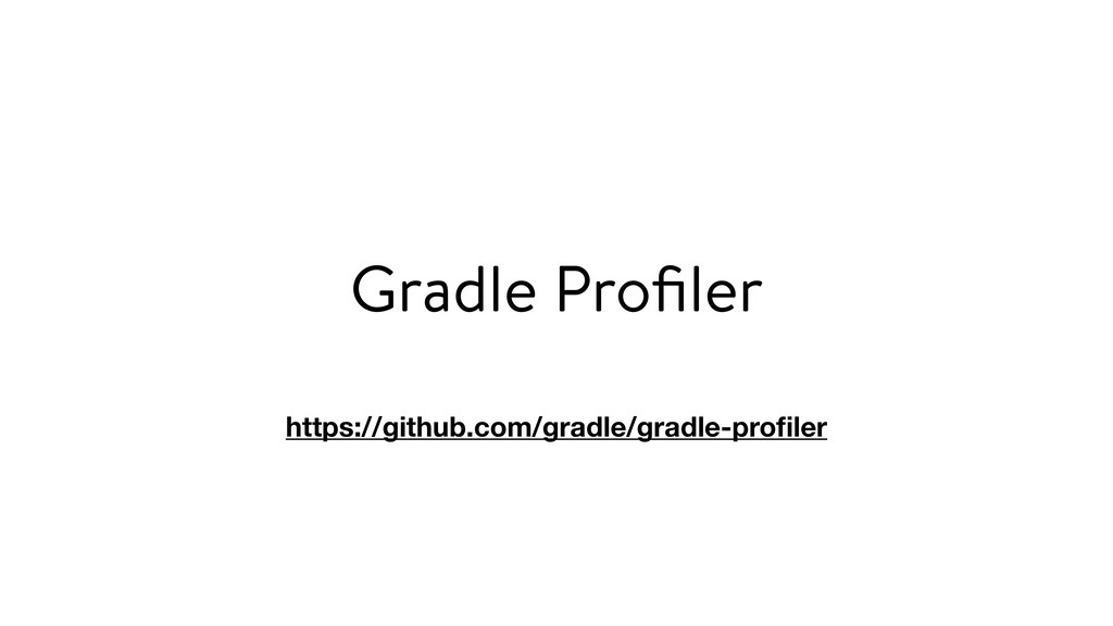 Gradle Profiler https://github.com/gradle/gradle...