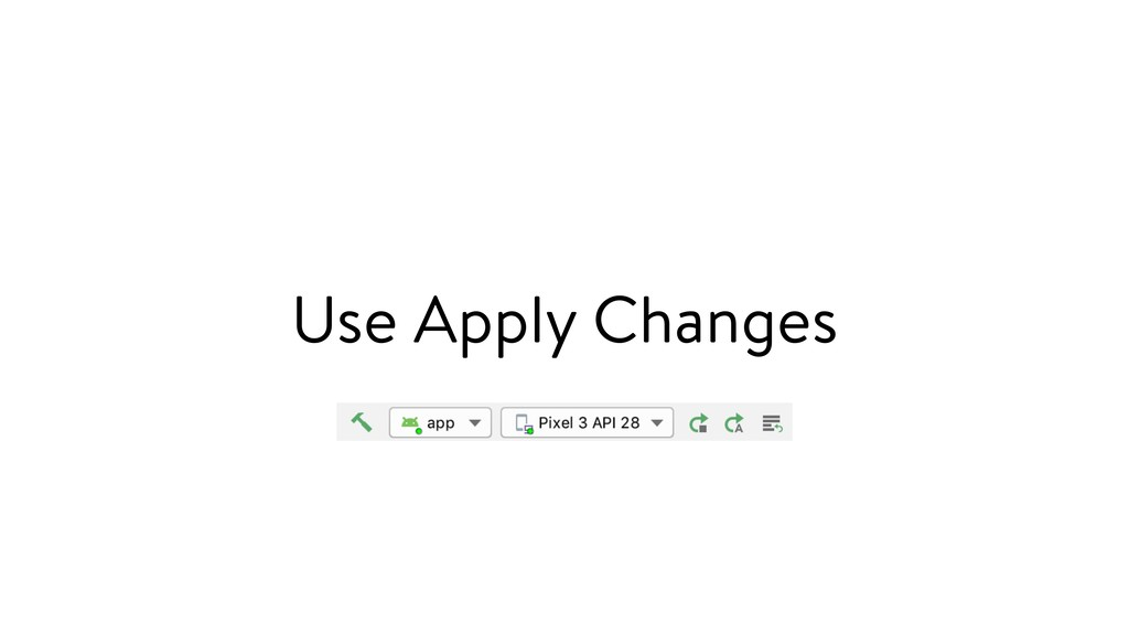 Use Apply Changes