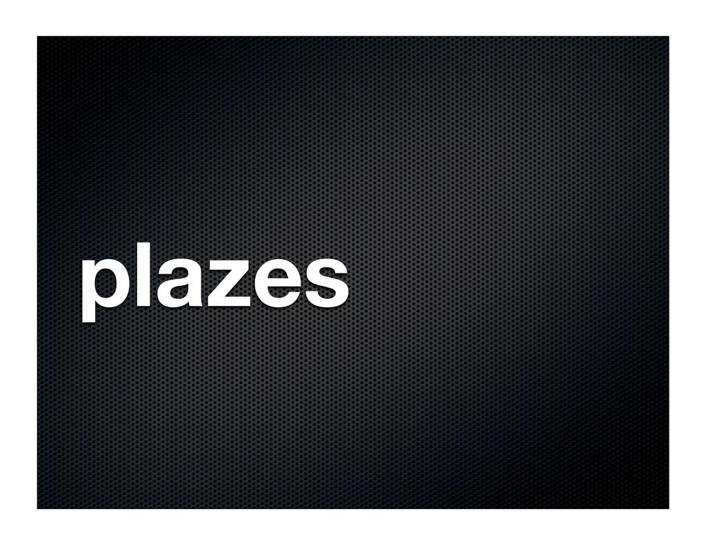 plazes