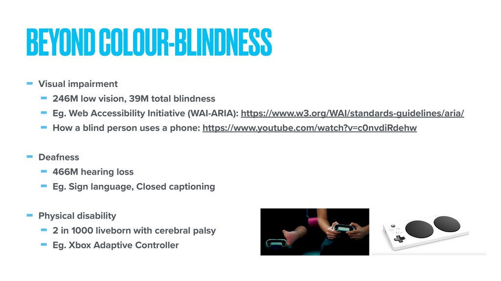 - Visual impairment - 246M low vision, 39M tota...