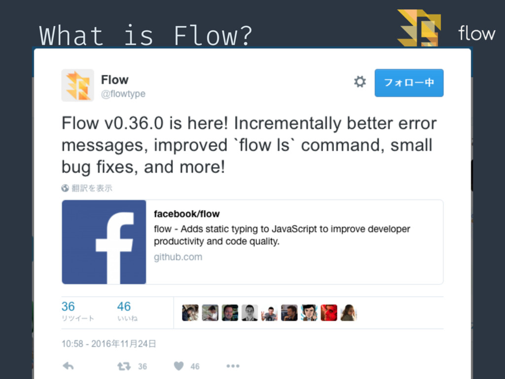 What is Flow? 4 Created by Facebook. Implemente...