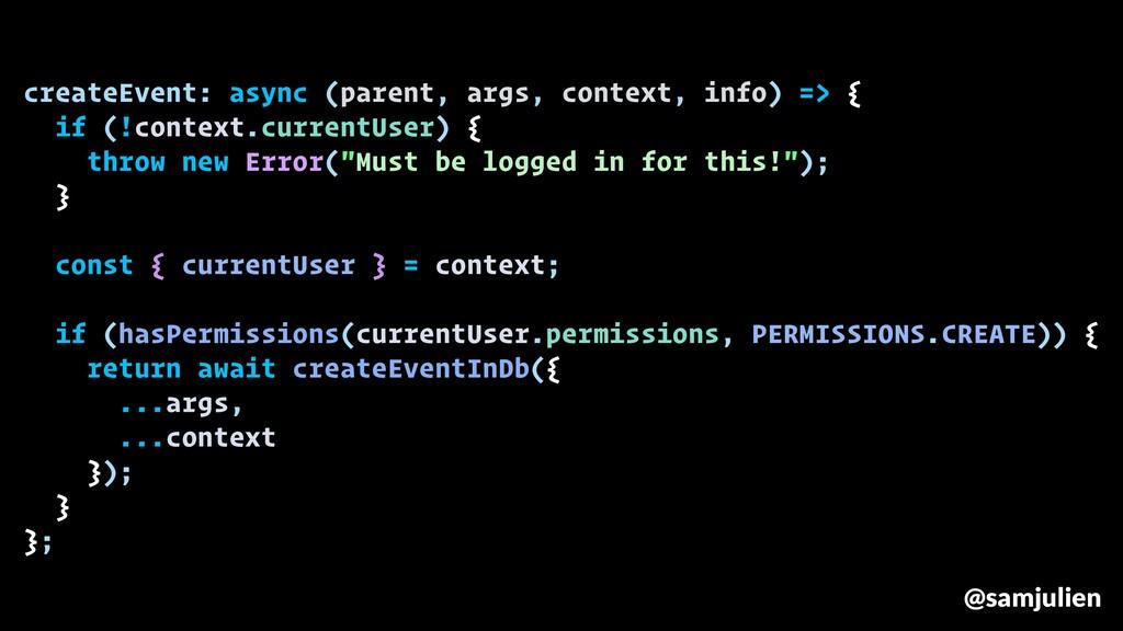 createEvent: async (parent, args, context, info...