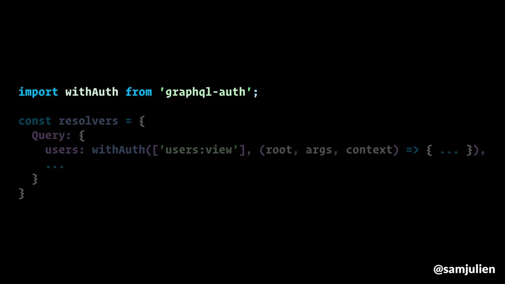 import withAuth from 'graphql-auth'; const reso...