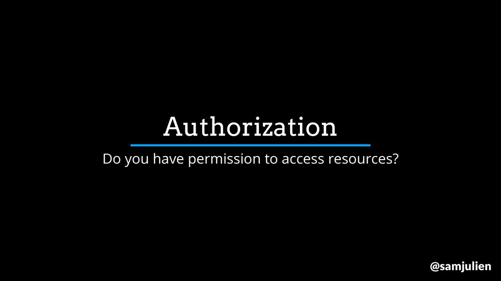 Authorization Do you have permission to access ...