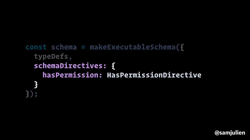 const schema = makeExecutableSchema({ typeDefs,...