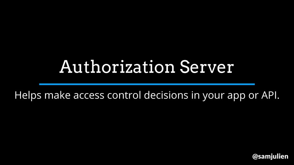 Helps make access control decisions in your app...