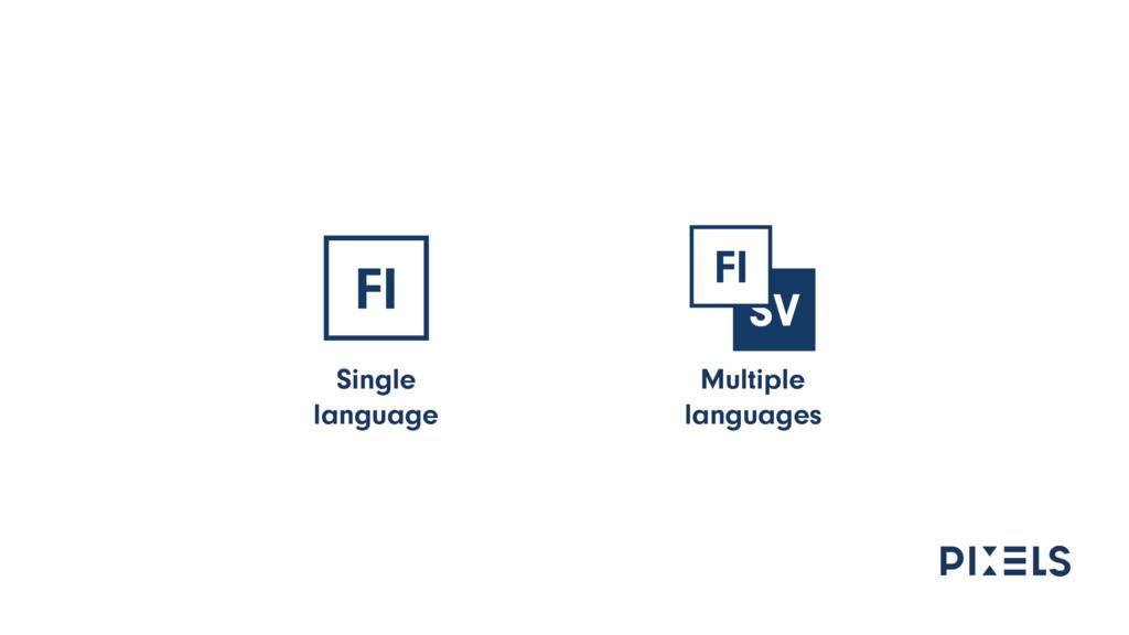 Multiple languages Single language