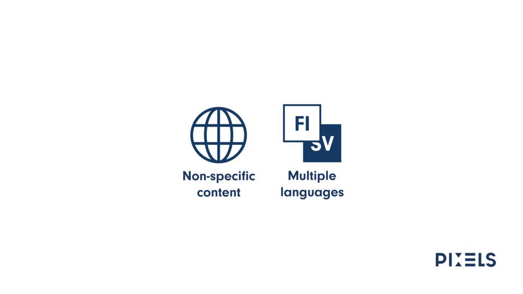 Non-specific content Multiple languages