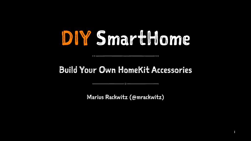 DIY SmartHome Build Your Own HomeKit Accessorie...