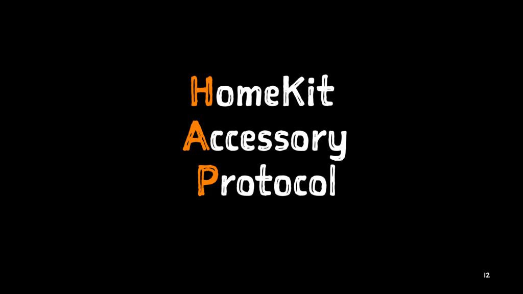 HomeKit Accessory Protocol 12