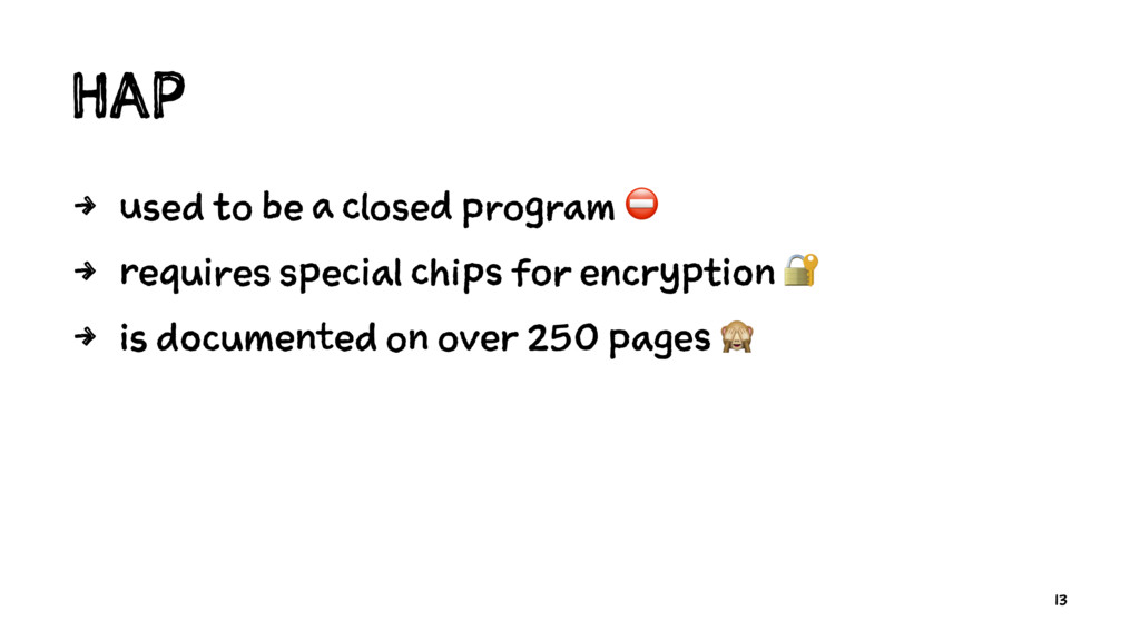 HAP 4 used to be a closed program ⛔ 4 requires ...