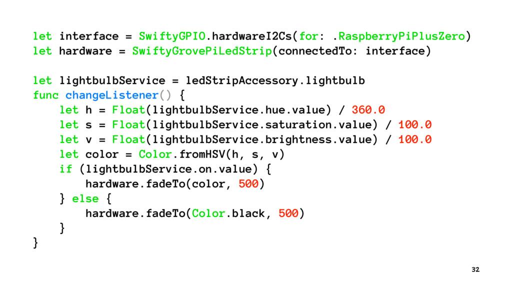 let interface = SwiftyGPIO.hardwareI2Cs(for: .R...