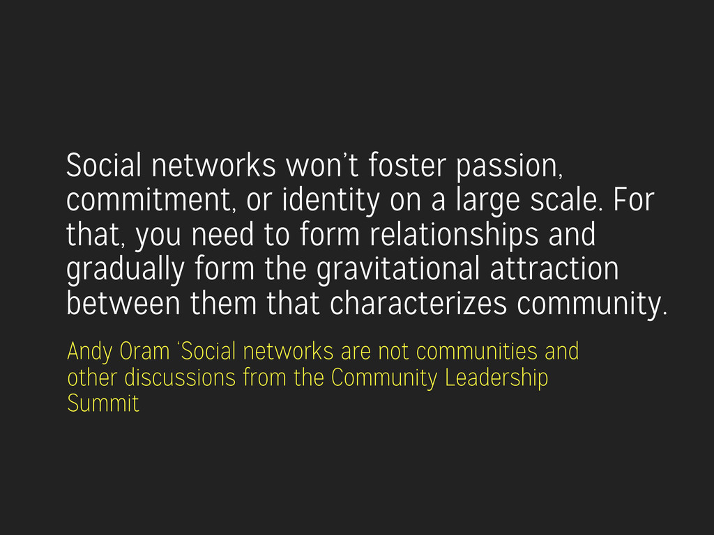 Social networks won't foster passion, commitmen...