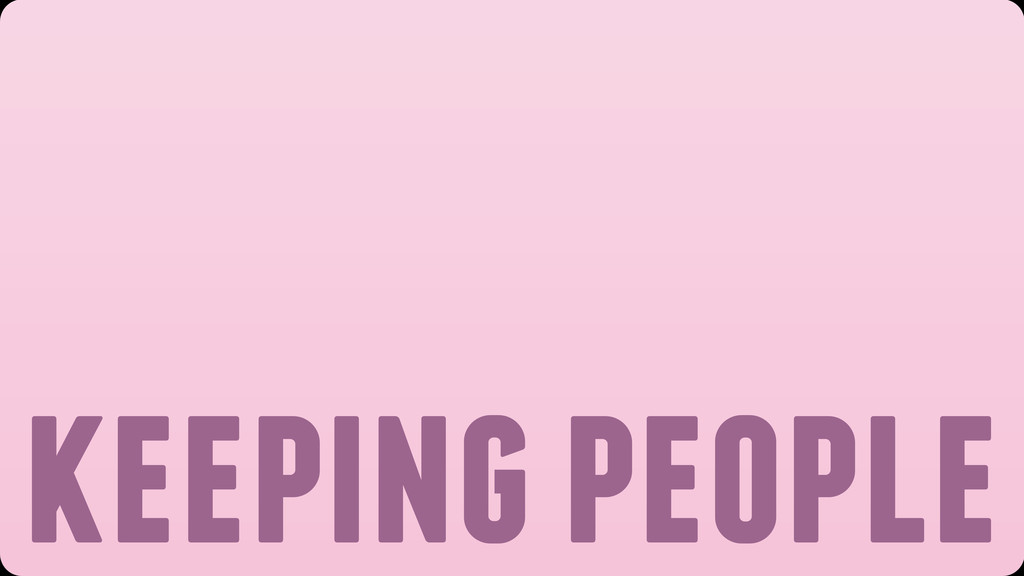 keeping people