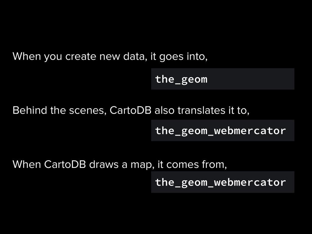 the_geom the_geom_webmercator the_geom_webmerca...
