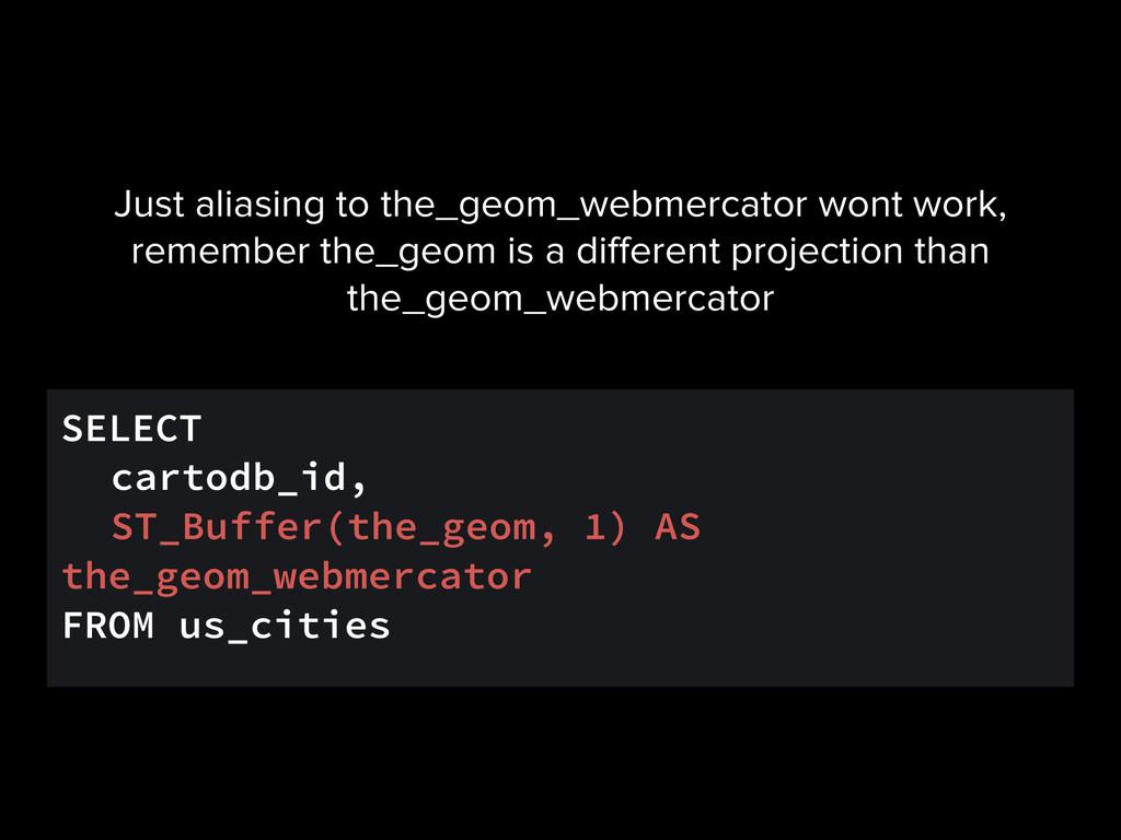 SELECT cartodb_id, ST_Buffer(the_geom, 1) AS th...