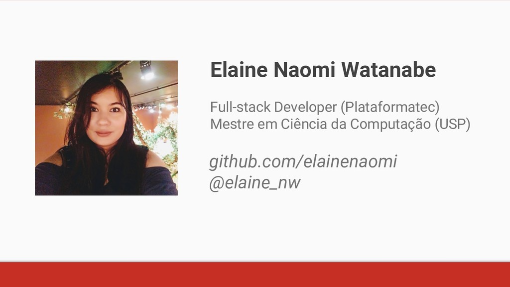 Elaine Naomi Watanabe Full-stack Developer (Pla...