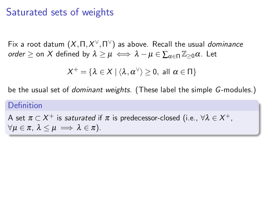 Saturated sets of weights Fix a root datum (X,Π...