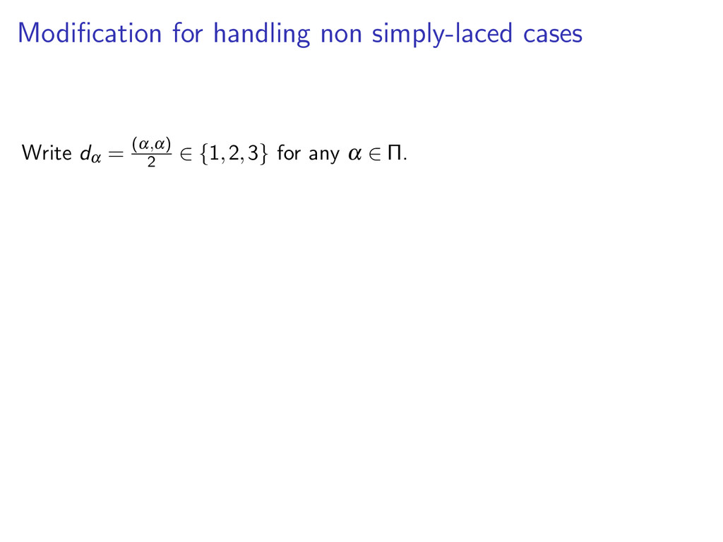 Modification for handling non simply-laced cases...