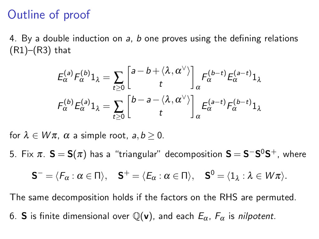 Outline of proof 4. By a double induction on a,...