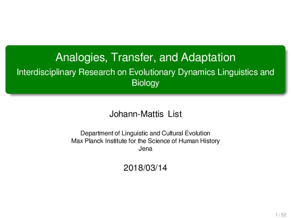 Analogies, Transfer, and Adaptation Interdiscip...
