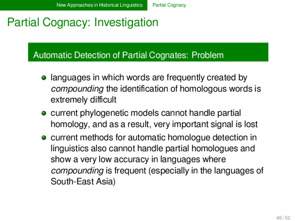 New Approaches in Historical Linguistics Partia...