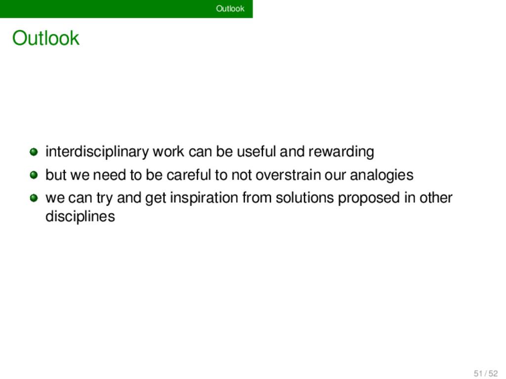 Outlook Outlook interdisciplinary work can be u...