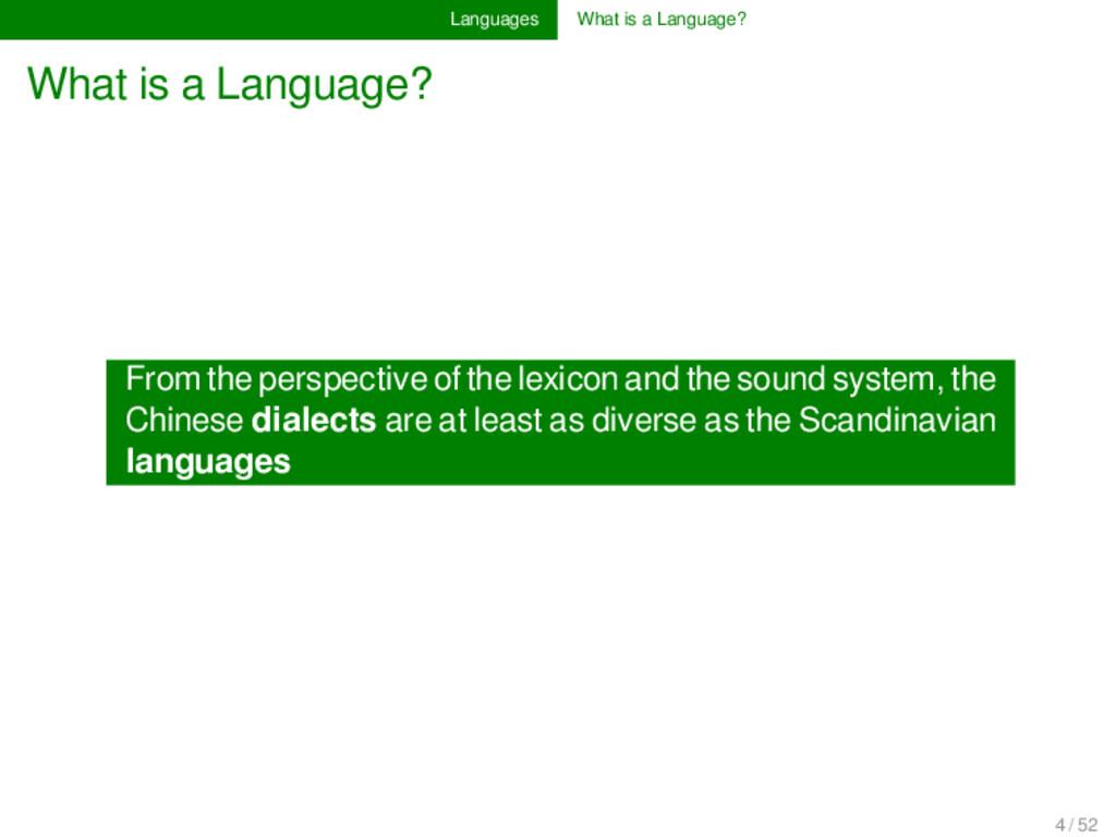 Languages What is a Language? What is a Languag...