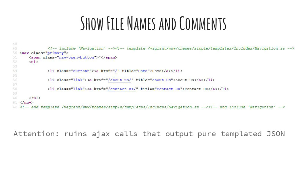 Show File Names and Comments Attention: ruins a...