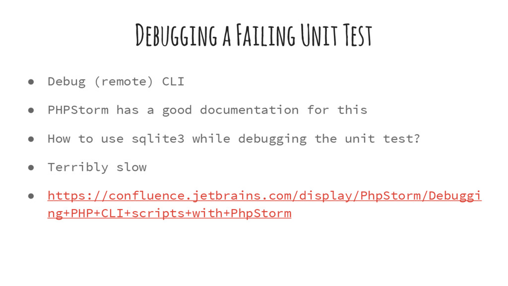 Debugging a Failing Unit Test ● Debug (remote) ...